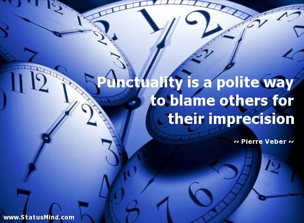 Punctuality Quote 3 Picture Quote #1