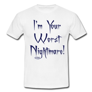 Your Worst Nightmare Quote 2 Picture Quote #1