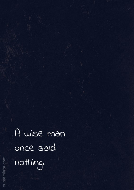 Wise Man Quote 3 Picture Quote #1