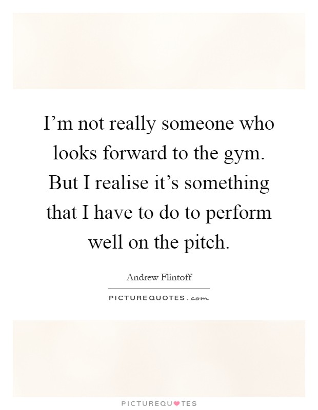 Gym Quotes   Gym Sayings