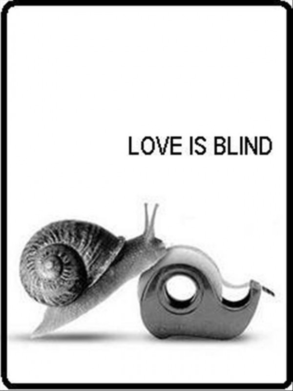 Love Is Blind Quote 2 Picture Quote #1