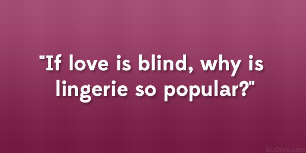 Love Is Blind Quote 6 Picture Quote #1