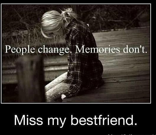 I Miss My Best Friend Quote 2 Picture Quote #1