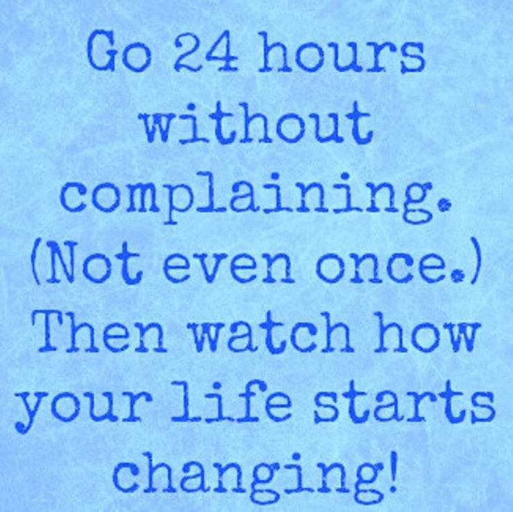 No More Complaining Quote 1 Picture Quote #1