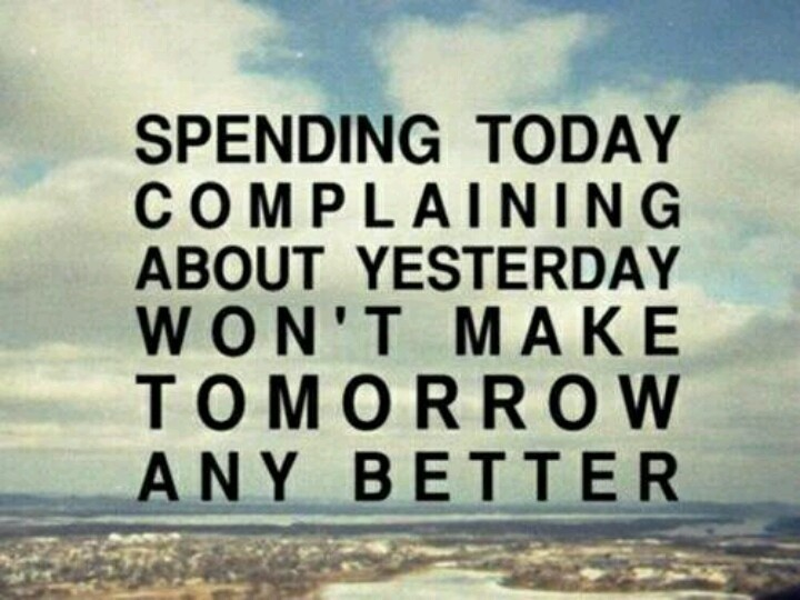No More Complaining Quote 4 Picture Quote #1
