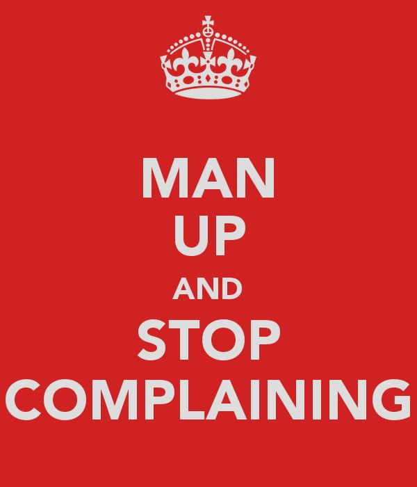 Complaining Quote 1 Picture Quote #1