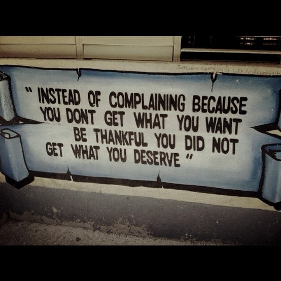 Complaining Quote 2 Picture Quote #1