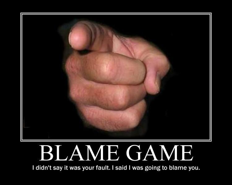 Blame Quote 3 Picture Quote #1