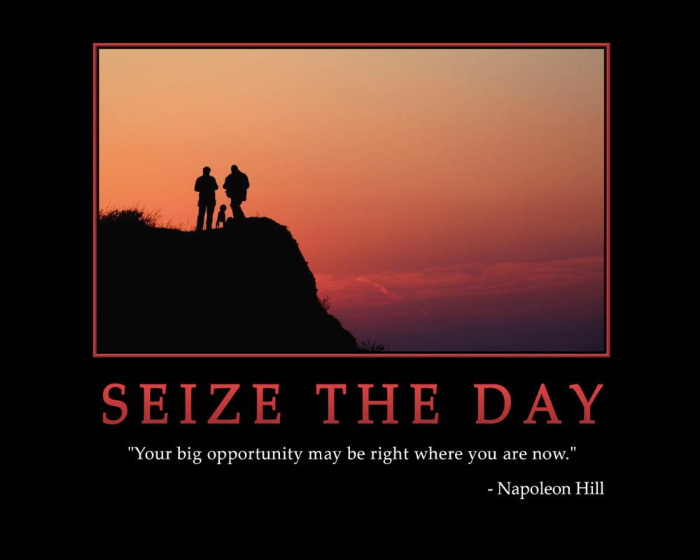 Seize The Day Quote 2 Picture Quote #1