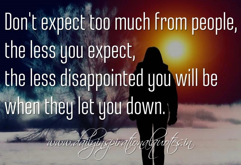 Let Down Disappointment Quote 4 Picture Quote #1
