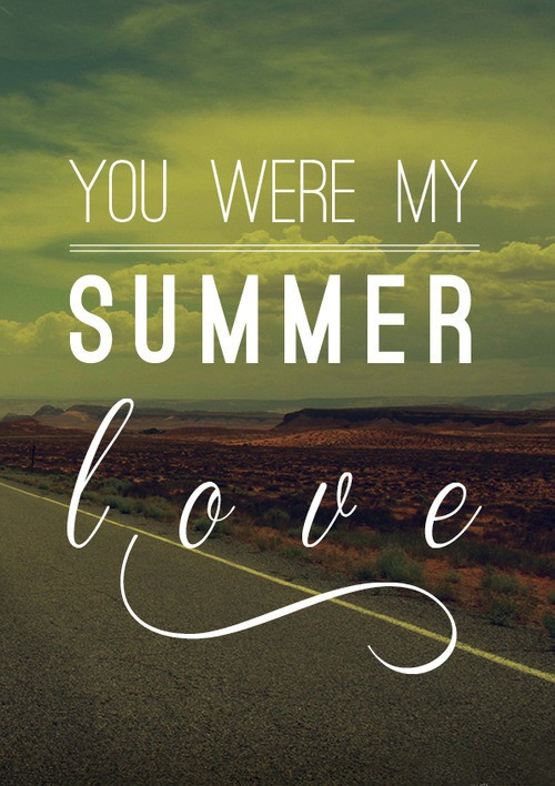 Summer Love Quote 4 Picture Quote #1