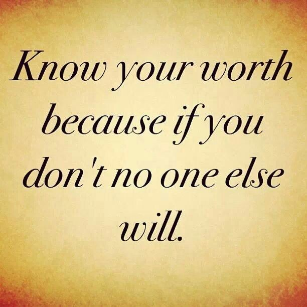 Know Your Worth Quote 4 Picture Quote #1