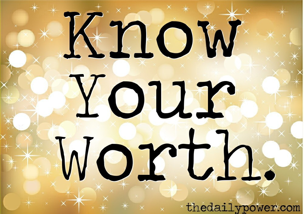 Know Your Worth Quote 5 Picture Quote #1