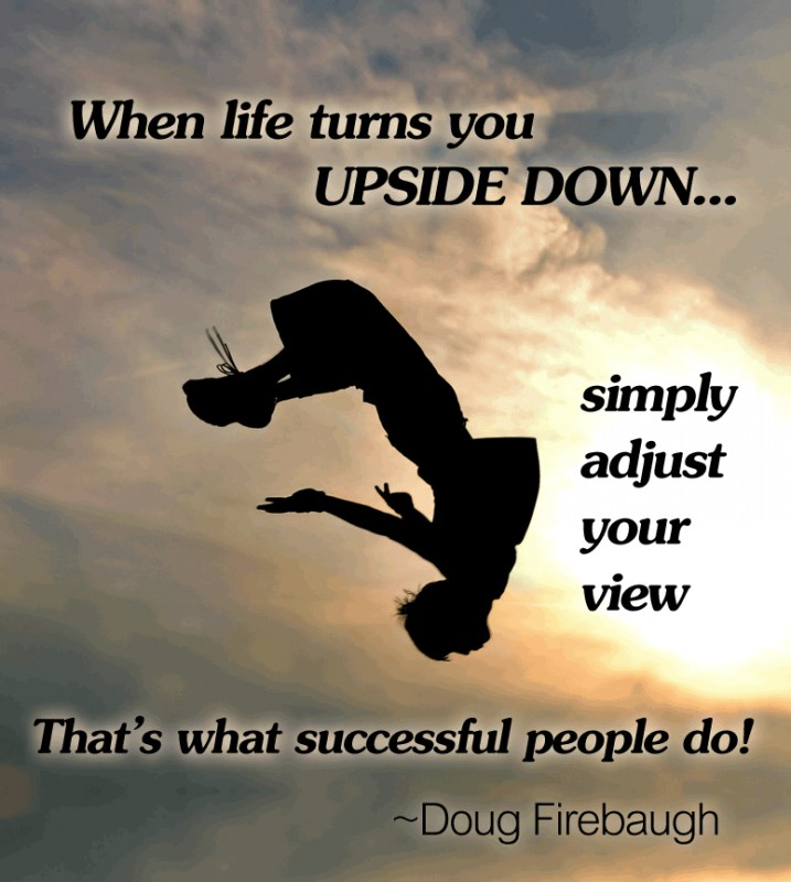 Upside Down Quote 7 Picture Quote #1