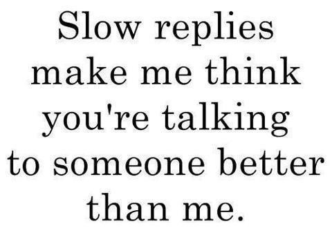 Slow Texting Quote 1 Picture Quote #1