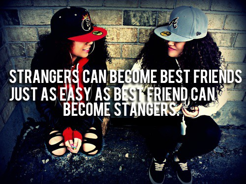 Best Friend Becomes A Stranger Quote 3 Picture Quote #1
