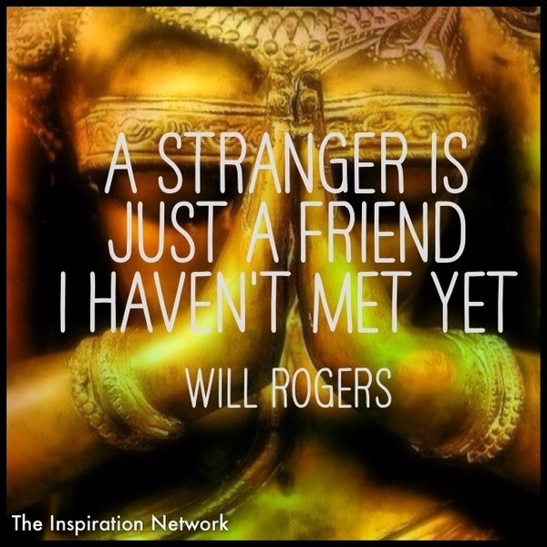 Stranger Quote 4 Picture Quote #1