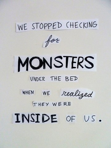Monster Quote 3 Picture Quote #1