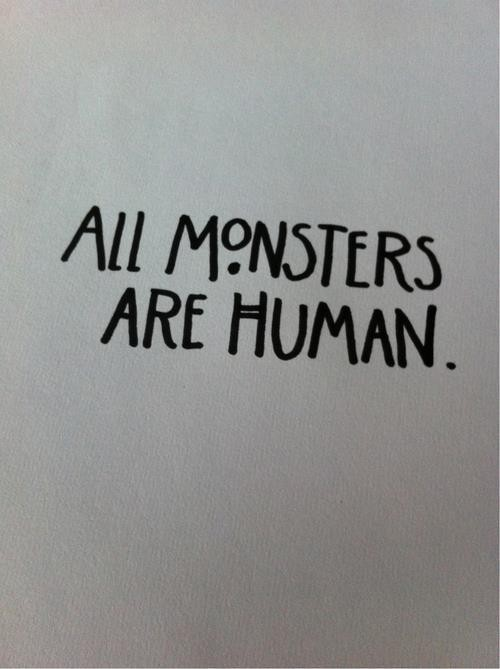 Monster Quote 6 Picture Quote #1