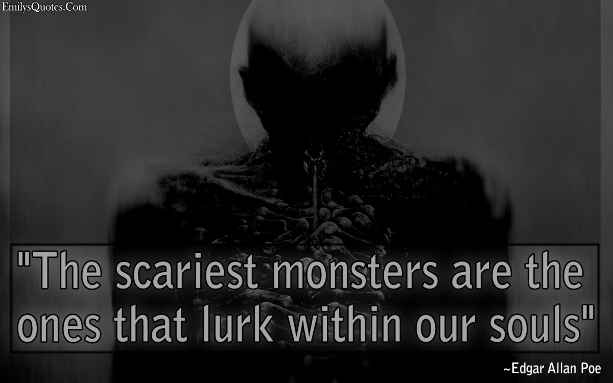 Monster Quote 7 Picture Quote #1