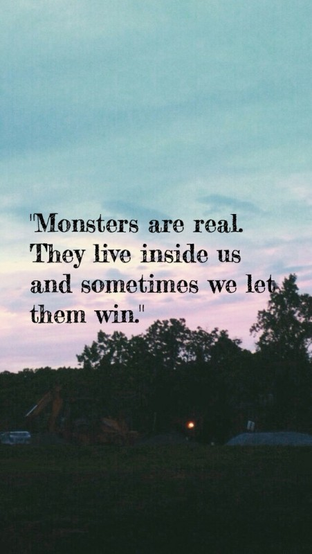 Monster Quote 9 Picture Quote #1