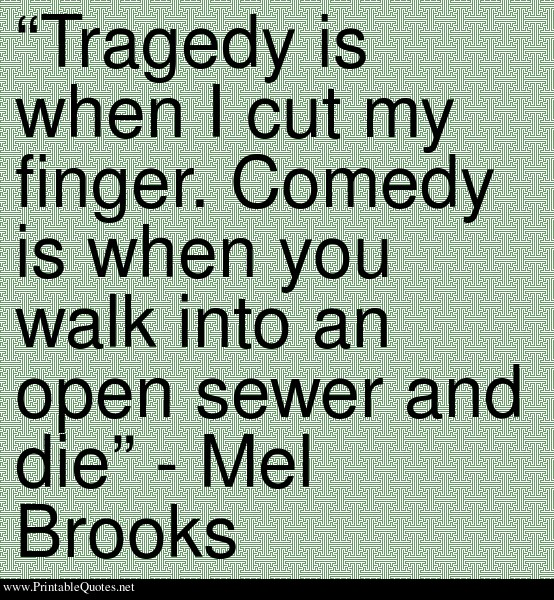 Comedy Tragedy Quote 1 Picture Quote #1