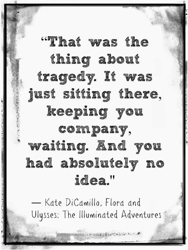 Tragedy Quote 6 Picture Quote #1