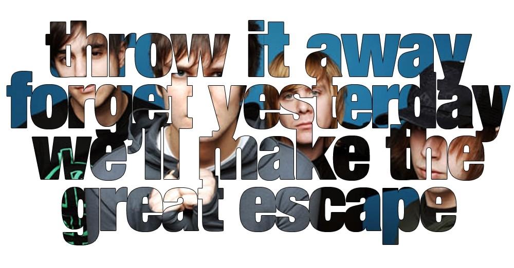 Great Escape Quote 1 Picture Quote #1