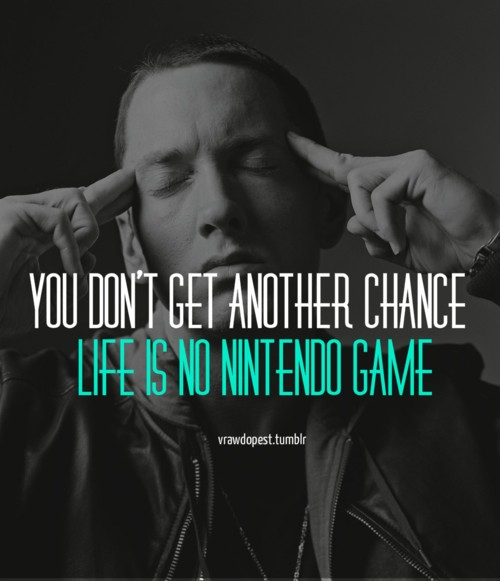 Rap Quote About Life 1 Picture Quote #1