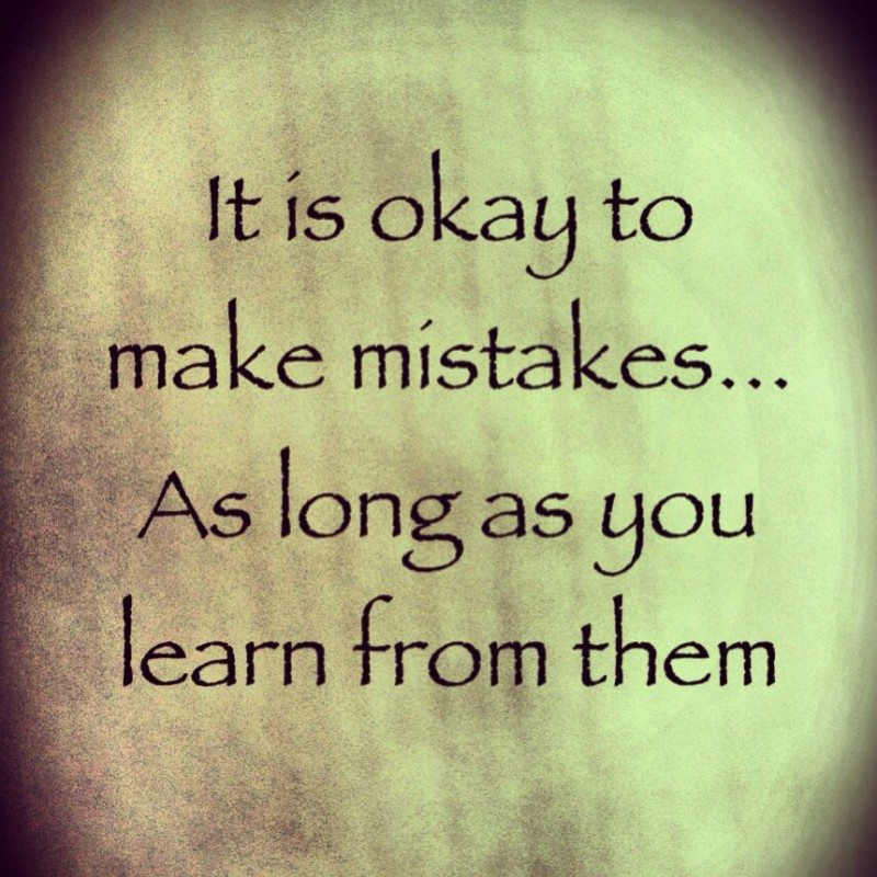 Learn From Your Mistakes Quote 6 Picture Quote #1