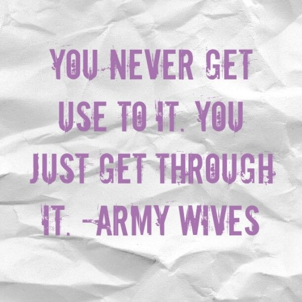 Army Wife Quote 16 Picture Quote #1
