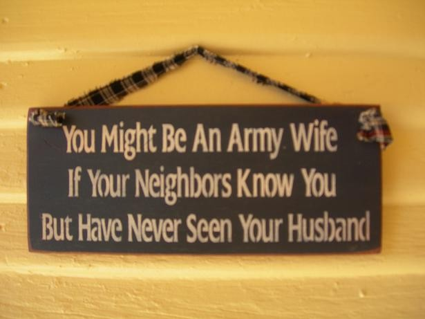 Army Wife Quote 20 Picture Quote #1
