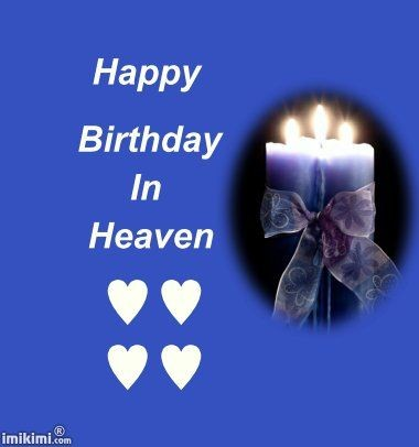 Happy Birthday In Heaven Quote   Quote Number 682188 ...