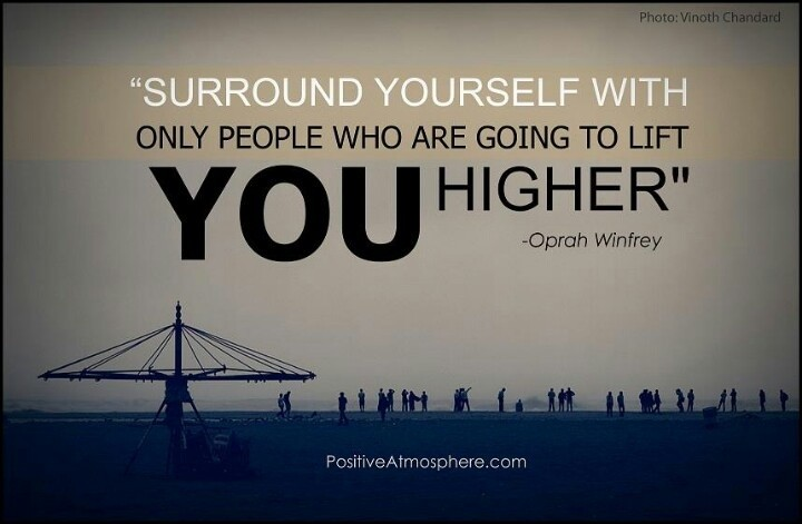 Surround Yourself With Good People Quote 5 Picture Quote #1
