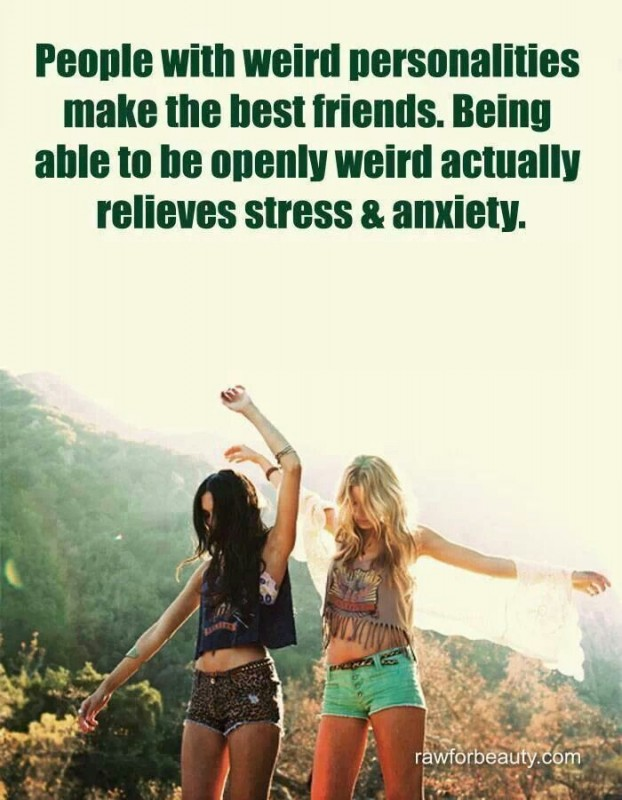 Friendship Quote About Being Weird 1 Picture Quote #1