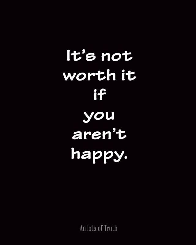 Its Not Worth It Quote 1 Picture Quote #1