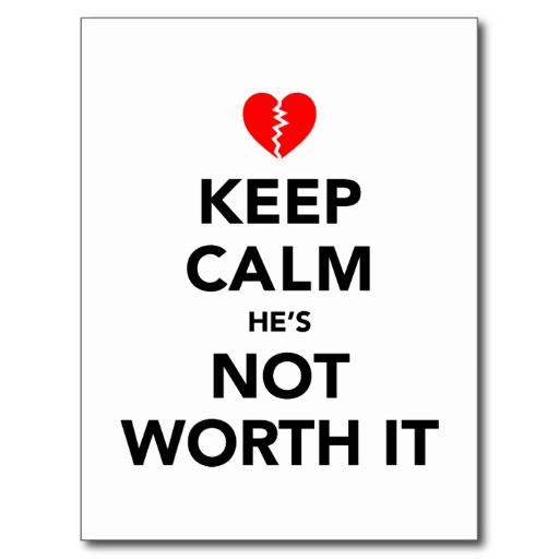 Hes Not Worth It Quote 1 Picture Quote #1