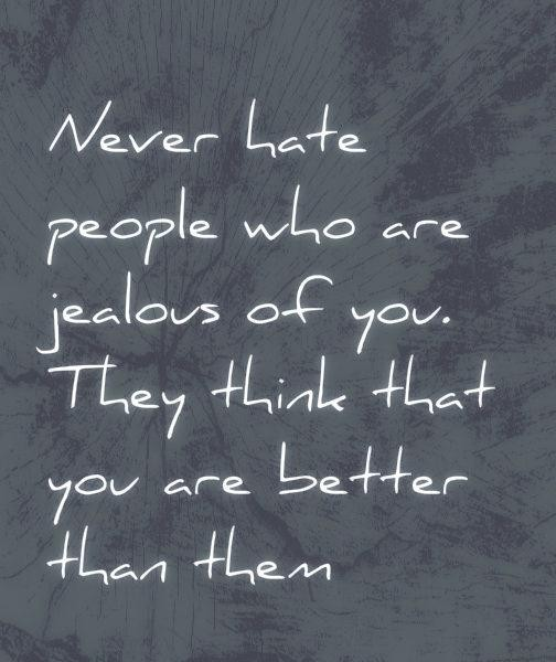 Jealous People Quote 1 Picture Quote #1