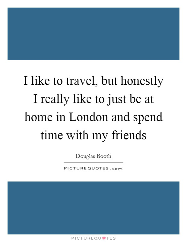 i would like to visit london essay I love istanbuli can't get enough of it when we visit my favorite is the grand bazaarbut then i have to drag my husbamd with me because he's a turk and haggles better then me.
