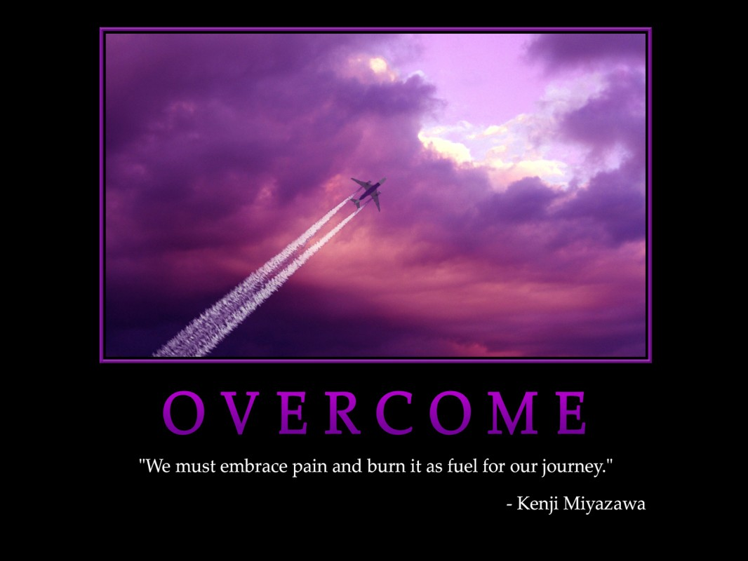 Overcoming Quote 4 Picture Quote #1