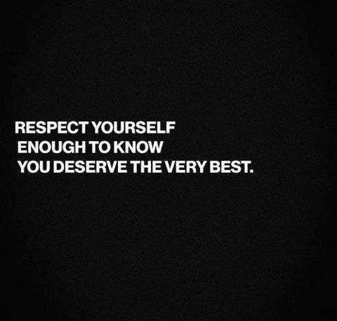 Respect Yourself Quote 6 Picture Quote #1
