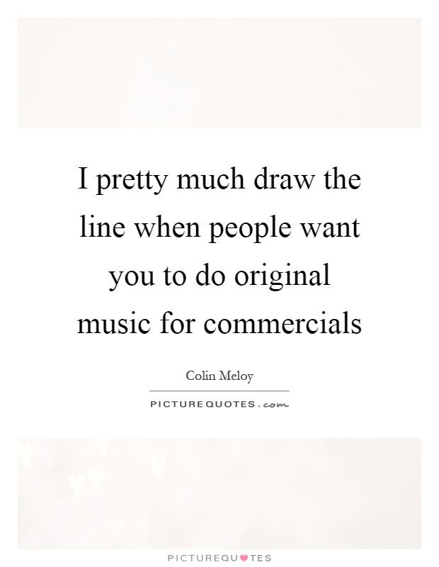 Drawing Lines Quotes : Original music quotes sayings picture