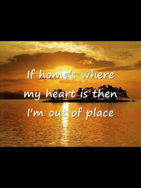 Feeling Homesick Quote 3 Picture Quote #1