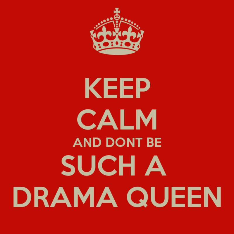 Drama Queen Quote 5 Picture Quote #1