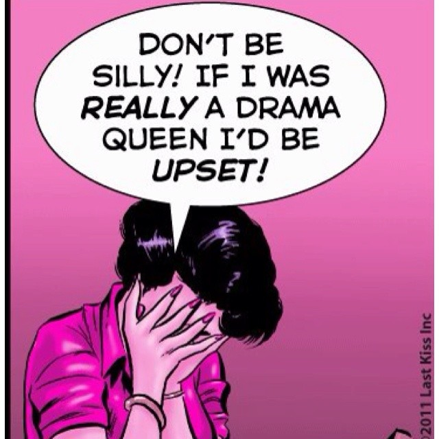 Funny Quote About Drama Queens   Quote Number 684110 ...