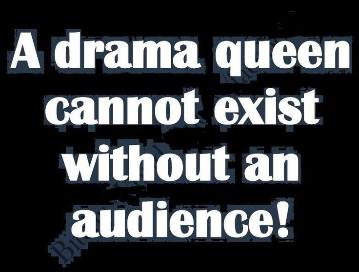 Drama Queen Quote 11 Picture Quote #1