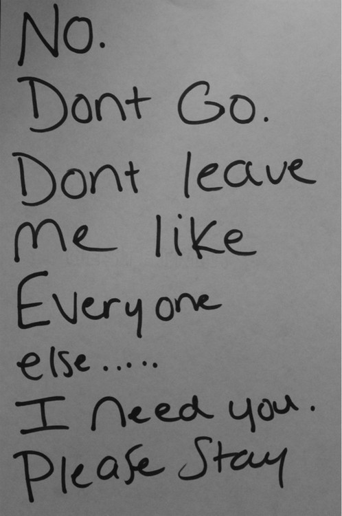 Dont Leave Me Quote 6 Picture Quote #1