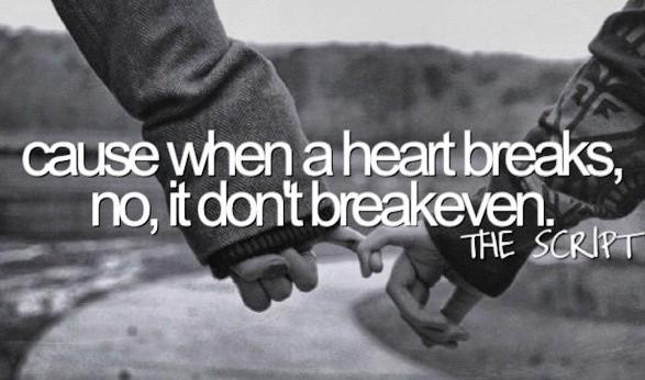 Break Even The Script Lyric Quote 6 Picture Quote #1