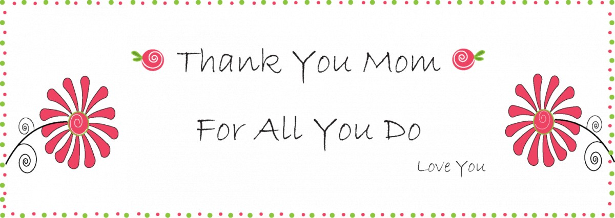 Thank You Mom Quote | Quote Number 684258 | Picture Quotes