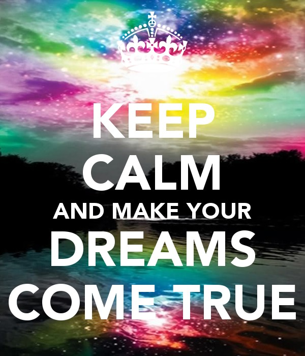 Dreams Come True Quote 5 Picture Quote #1